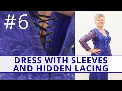 How to sew a corset dress with sleeves and hidden lacing? Part 6