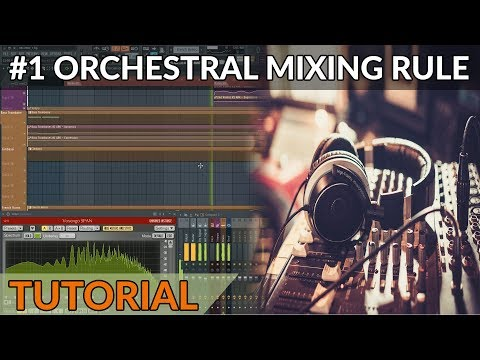 The #1 Mixing Rule To Get A Professional Orchestral Sound