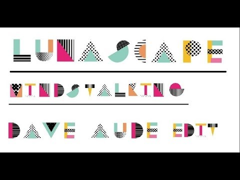 Lunascape - Mindstalking (Dave Aude Edit)