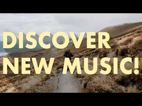 Discover New Music (Edition 10)