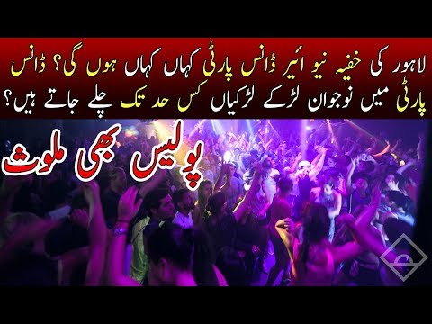 New Year Secret Dance Parties In Lahore Exposed !!!