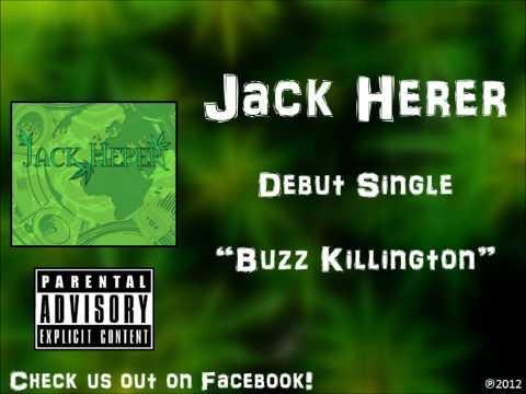 Jack Herer - Buzz Killington (NEW 2012)