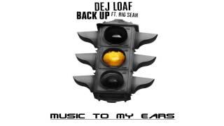 Dej Loaf - Back Up (Feat. Big Sean)
