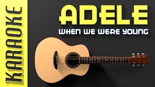 Baixar Adele - When we were young (Karaoke)