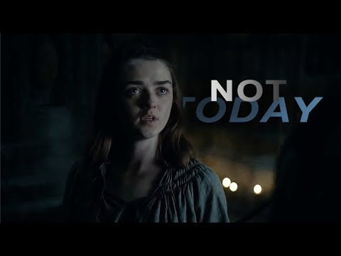 Arya Stark | Not Today