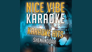 I Want to Be Loved Like That (Karaoke Version) (Originally Performed By Shenandoah)