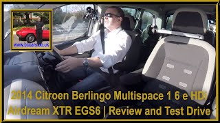 Review and Virtual Video Test Drive In Our Citroen Berlingo Multispace 1 6 e HDi Airdream XTR EGS6 5