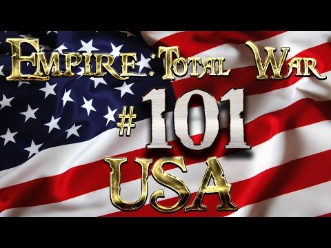 Lets Play - Lets Play - Empire Total War (DM)  - USA - The US Marine Corp Moves In..!!! (101)