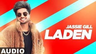Song - laden (full audio) artist jassi gill starring & himanshi album replay (return of melody) lyrics happy raikoti music gupz sehra ed...