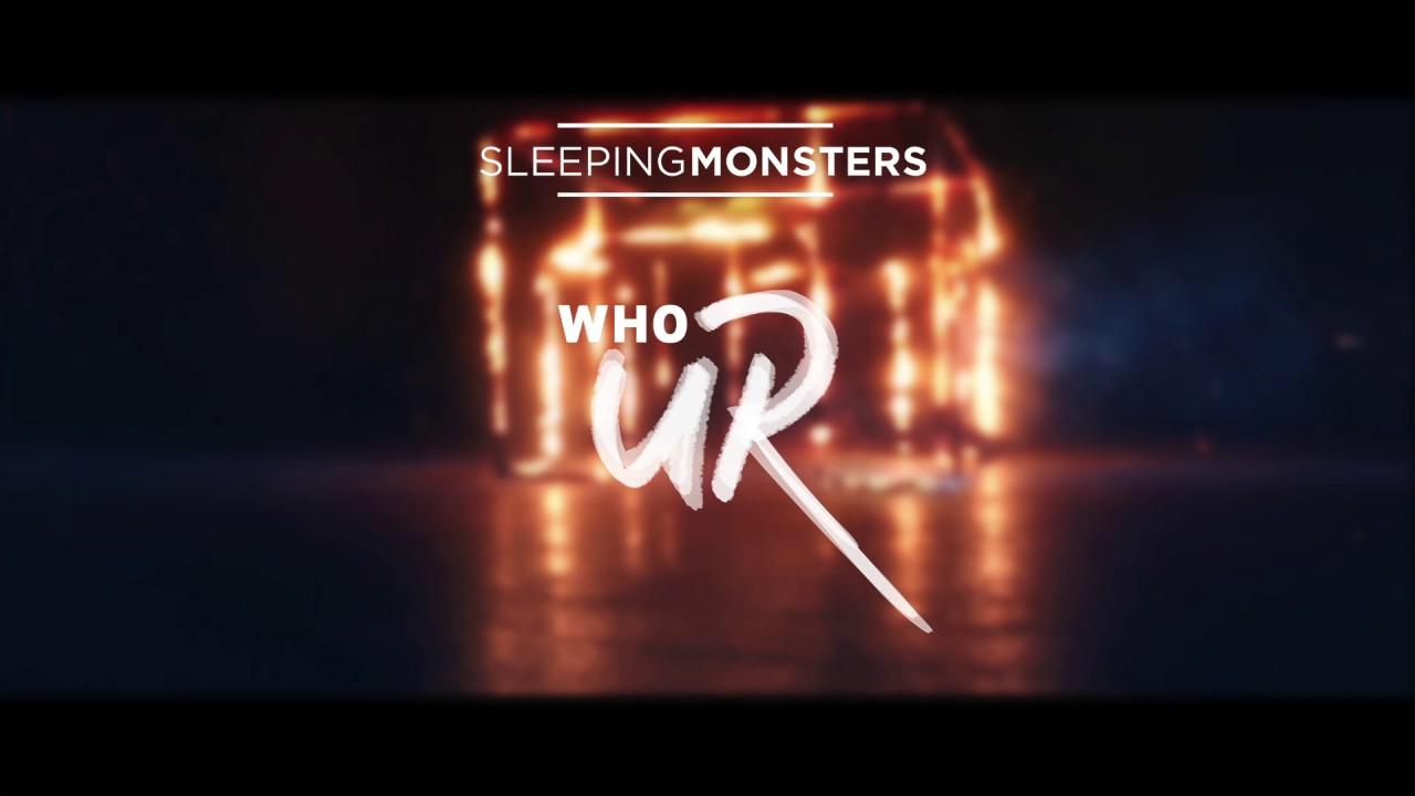 Sleeping Monsters-WhoUR