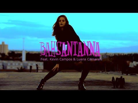 Bah Santanna - 5 Da Manhã Feat Kevin Campos & Luana Camarah -