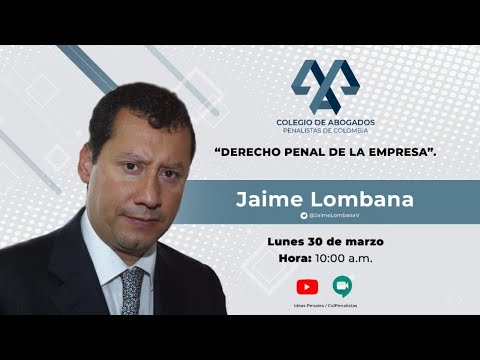 Discusiones Penales - Derecho Penal de la Empresa por Jaime Lombana