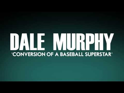 Dale Murphy: Conversion of a Baseball Superstar