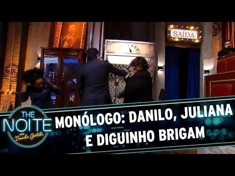 Monólogo: Danilo, Juliano e Diguinho brigam | The Noite (11/08/17)
