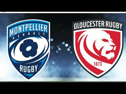 Montpellier vs Gloucester | Rugby Champions Cup Live Gameplay |