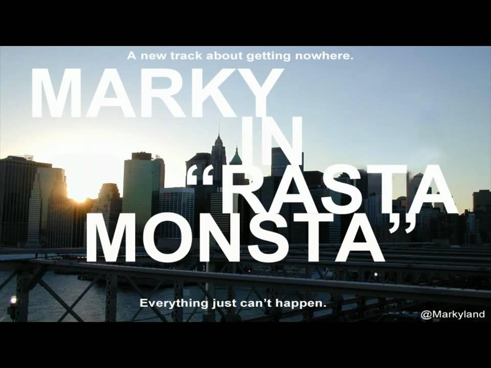 Marky - Rasta Monsta (I Need a Dollar)