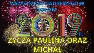 Wszystkiego Najlepszego w Nowym 2019 roku! Życzą Paulina oraz Michał :)