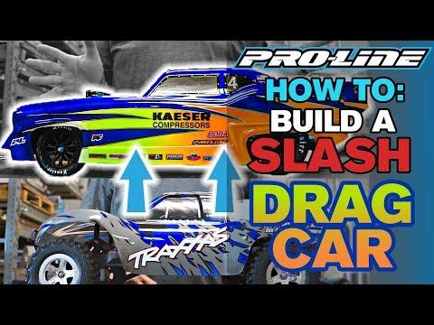 Pro-Line HOW TO: Build a Slash Drag Car