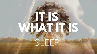 IT IS WHAT IT IS Guided sleep meditation for acceptance and resilience, sleep deeply and heal YouTube Videos