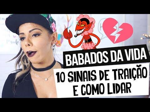 BABADOS DA VIDA - 10 SINAIS DE TRAIÇÃO E COMO LIDAR