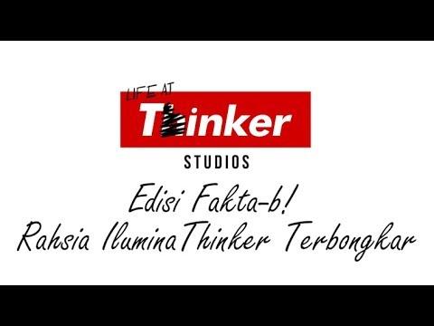 Life At Thinker: Edisi Fakta-b! Rahsia IluminaThinker Terbongkar