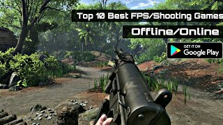 Top 10 Best Android FPS/Shooting Games | good graphics || by Zack
