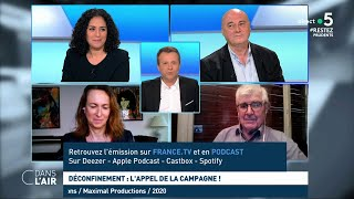 Déconfinement : l'appel de la campagne ! #cdanslair 16.05.2020