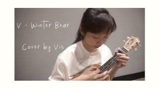 BTS (V) - Winter Bear (Ukulele Cover)
