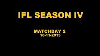 IFL Season IV - Matchday 2