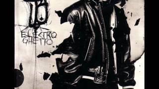 Bushido - Knast oder Ruhm - 13.  Electro Ghetto