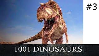 1001 Dinosaurs! Все динозавры! Часть 3