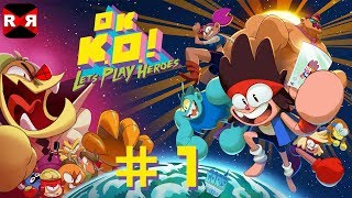 OK K.O.! Let's Play Heroes - PS4 / XBox One / Steam - Day 1 Walkthrough Gameplay