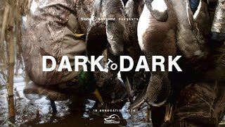 """Duck hunting - """"Dark to Dark"""""""