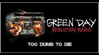 Green Day Too Dumb to Die w Lyrics Revolution