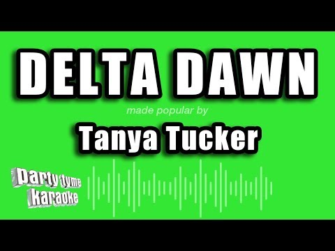 Tanya Tucker - Delta Dawn (Karaoke Version)