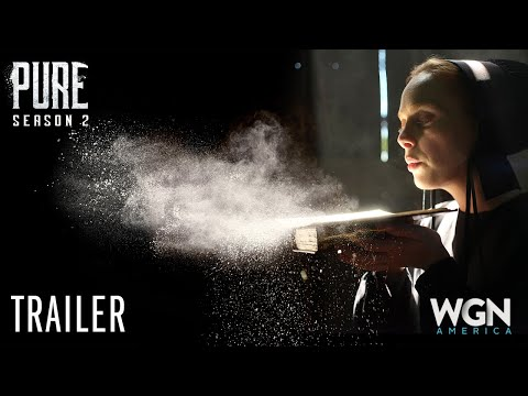 Pure | Season 2: Bad Things Trailer |  WGN America