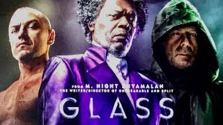 Was Glass (2019) Awesometacular or Dogshit?