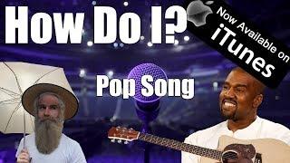 How Do I? - How to Write a Pop Song