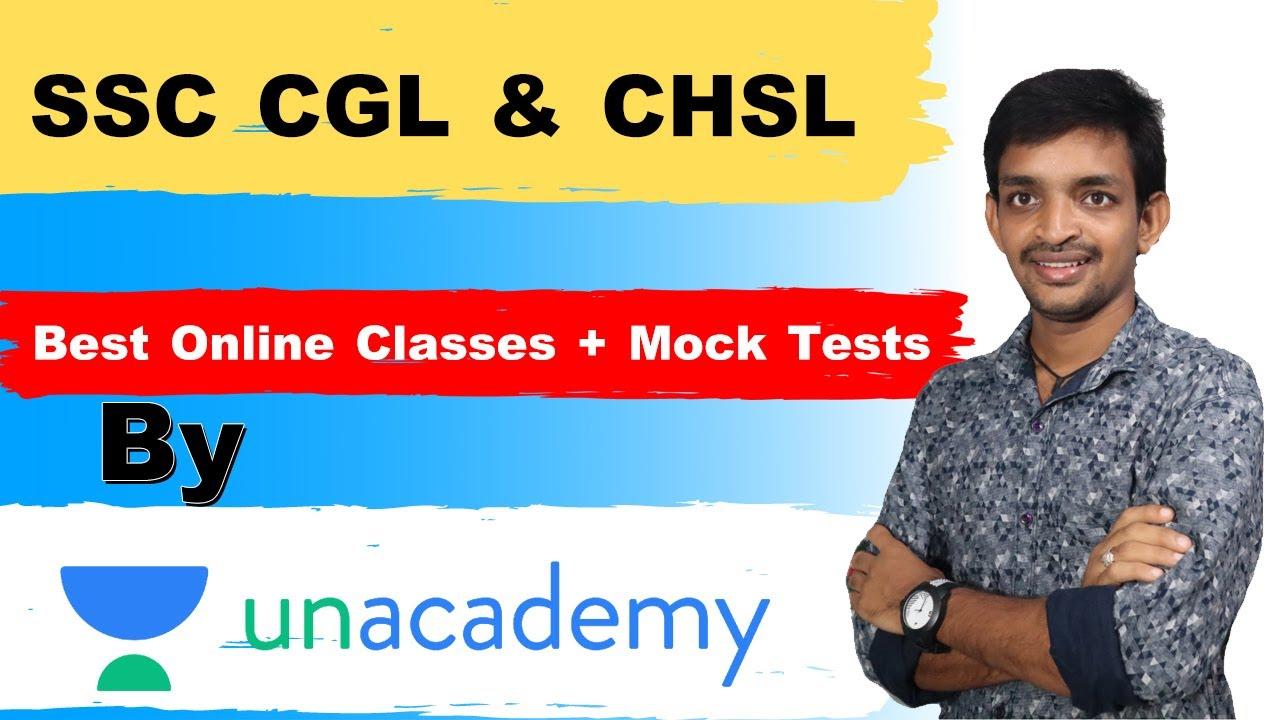 SSC CGL & CHSL Best Online Coaching + Mock Tests Free & Paid    Unacademy
