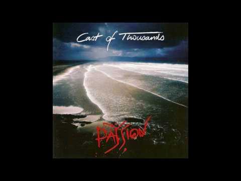 Cast Of Thousands - Passion [1988 full album]