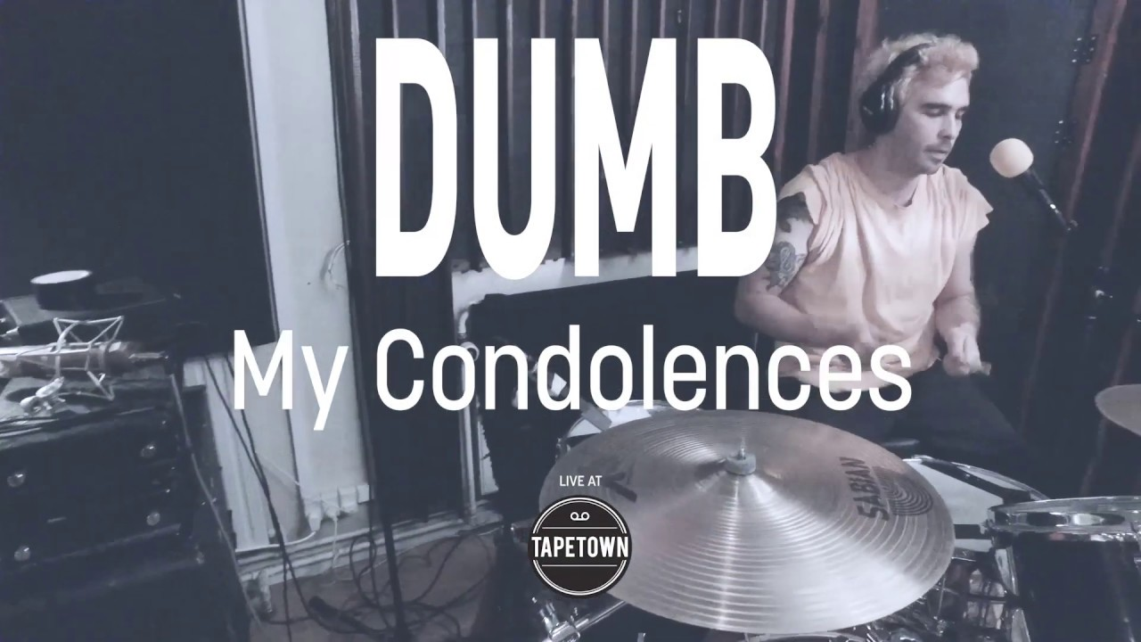 Dumb - My Condolances on Destroy / Exist