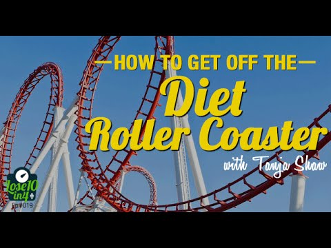 How to Get Off the Diet Roller Coaster