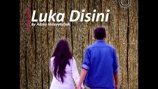 Video Luka Disini - ungu | SMKN 1 Cibinong download MP3, 3GP, MP4, WEBM, AVI, FLV Desember 2017