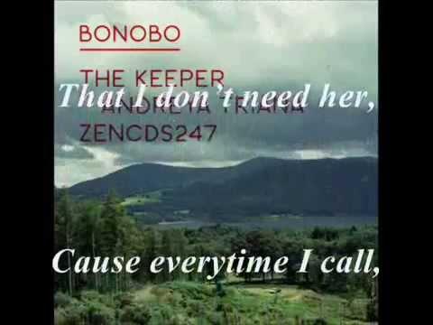 Bonobo - the keeper (karaoke)