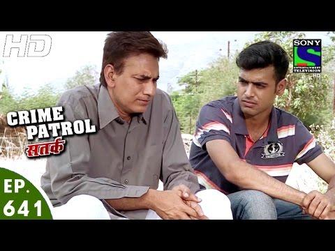 Crime Patrol - क्राइम पेट्रोल सतर्क - Rangmanch-2 - Episode 641 - 27th March, 2016