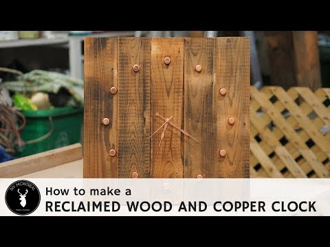 DIY reclaimed wood and copper clock