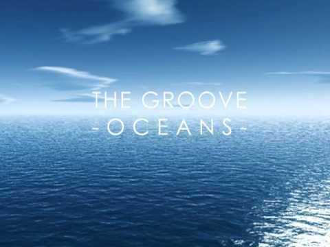 THE GROOVE - OCEANS (MASSIMO DUTTI SPORT - LONG VERSION)