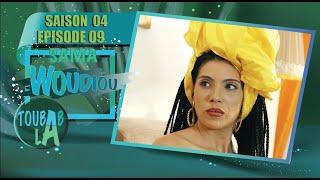 Sama Woudiou Toubab La - Episode 09 - Saison 4