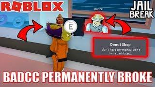BADCC MADE HIMSELF PERMANENTLY BROKE... | Roblox Jailbreak