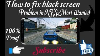 How to fix black screen in nfs:most wanted